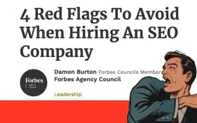 4 Red Flags To Avoid When Hiring An SEO Company