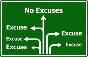 There's no place for excuses